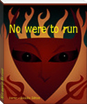 No were to run