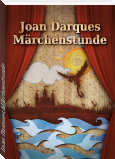 Joan Darques Märchenstunde