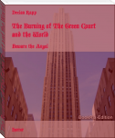 The Burning of The Green Court and the World