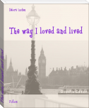 The way I loved and lived