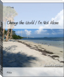 Change the World / I'm Not Alone