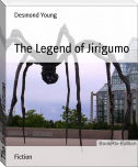 The Legend of Jirigumo