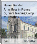 Army Boys in France        or, From Training Camp to Trenches