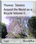 Around the World on a Bicycle Volume II.