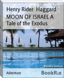 MOON OF ISRAEL A Tale of the Exodus