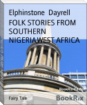 FOLK STORIES FROM SOUTHERN NIGERIA,WEST AFRICA