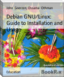Debian GNU/Linux: Guide to Installation and Usage
