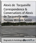 Correspondence & Conversations of Alexis de Tocqueville with Nassau William Senior from 1834 to 1859, Vol. 2