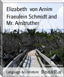 Fraeulein Schmidt and Mr. Anstruther
