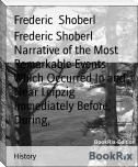 Frederic Shoberl Narrative of the Most Remarkable Events Which Occurred In and Near Leipzig Immediately Before, During,