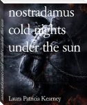 nostradamus cold nights under the sun