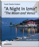"""A Night In Izmir"""