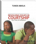 Resolving Issues in Courtship
