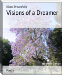 Visions of a Dreamer