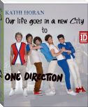 Our Life goes in a new City to One Direction