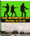 The Interceptors: Murder In Gold