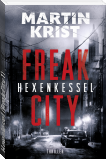 Hexenkessel (Freak City 1)