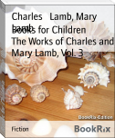 Books for Children        The Works of Charles and Mary Lamb, Vol. 3