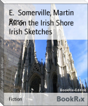 All on the Irish Shore        Irish Sketches