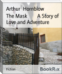 The Mask        A Story of Love and Adventure