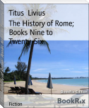 The History of Rome; Books Nine to Twenty-Six