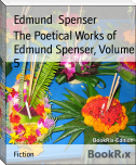 The Poetical Works of Edmund Spenser, Volume 5