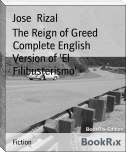 The Reign of Greed        Complete English Version of 'El Filibusterismo'