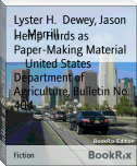 Hemp Hurds as Paper-Making Material        United States Department of Agriculture, Bulletin No. 404