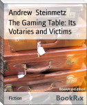 The Gaming Table: Its Votaries and Victims