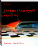 The Time I Shot Myself