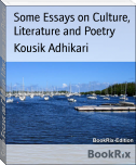 Some Essays on Culture, Literature and Poetry