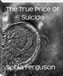 The True Price Of Suicide