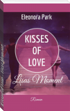 Kisses of Love - Lisas Moment
