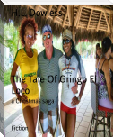 The Tale Of Gringo El Loco