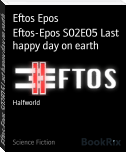 Eftos-Epos S02E05 Last happy day on earth