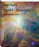 Band 1 - Ouvertüre
