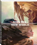 Into the new World