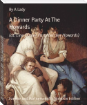 A Dinner Party At The Howards