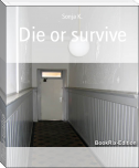 Die or survive