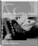 My Personal Fallen Angel