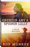 Grenzer Amy & Spionin Lilly