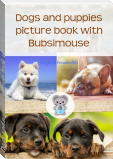 Dogs and puppies picture book with Bubsimouse
