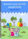 Bubsimouse on the playground