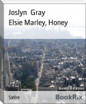 Elsie Marley, Honey
