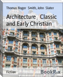 Architecture   Classic and Early Christian