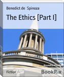 The Ethics [Part I]