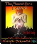 The Search for a Legend (Book 1 of Quest for Knowledge)