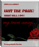 WHY THE PAIN?