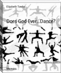 Does God Ever...Dance?