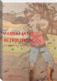Vardaman's Retribution